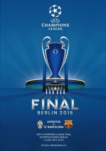 2015 UEFA Champions League Final Juventus v Barcelona - official match programme